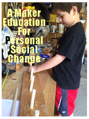 Maker Education Personal Social Change